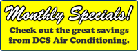 Monthly DCS Specials